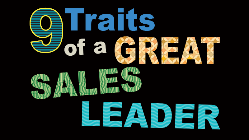9 traits of a great sales leader