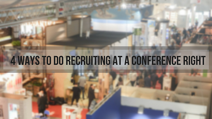 Recruiting at a conference right