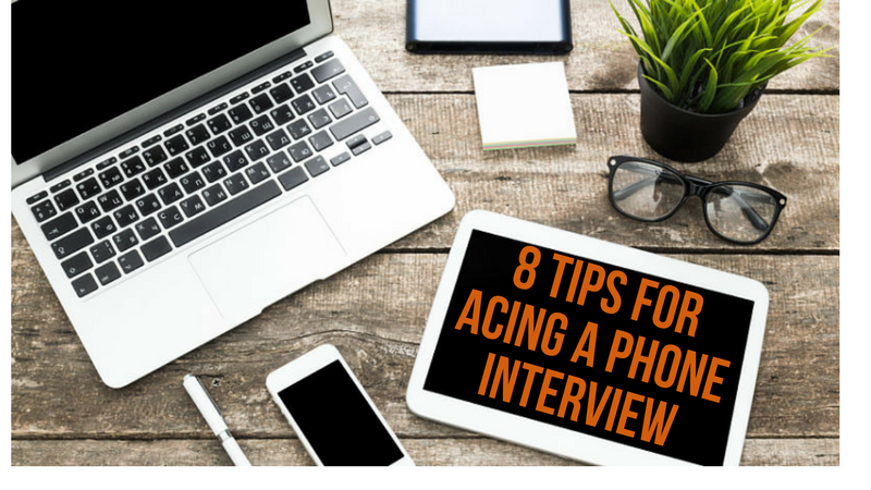 8 TIPS FOR ACING A PHONE INTERVIEW.png