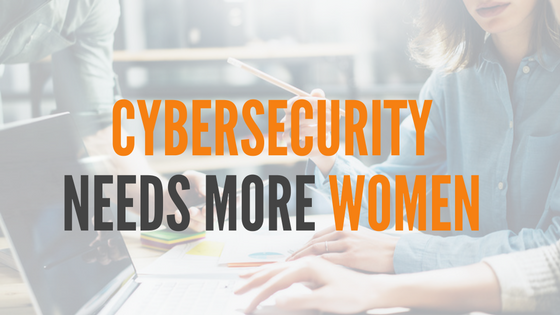 Cybersecurity Needs More Women.png