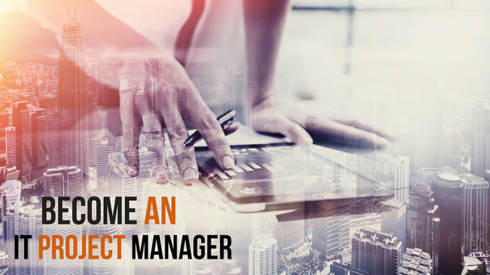become an IT Project Manager