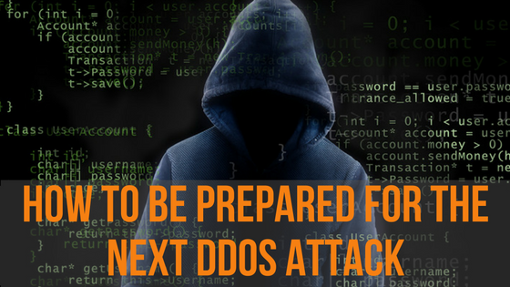 How to be prepared for a DDOS Attack