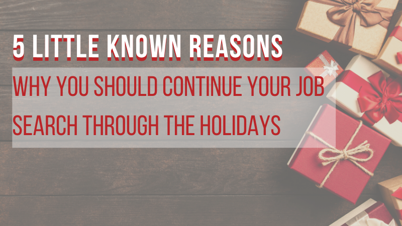 why you should continue your job search through the holidays