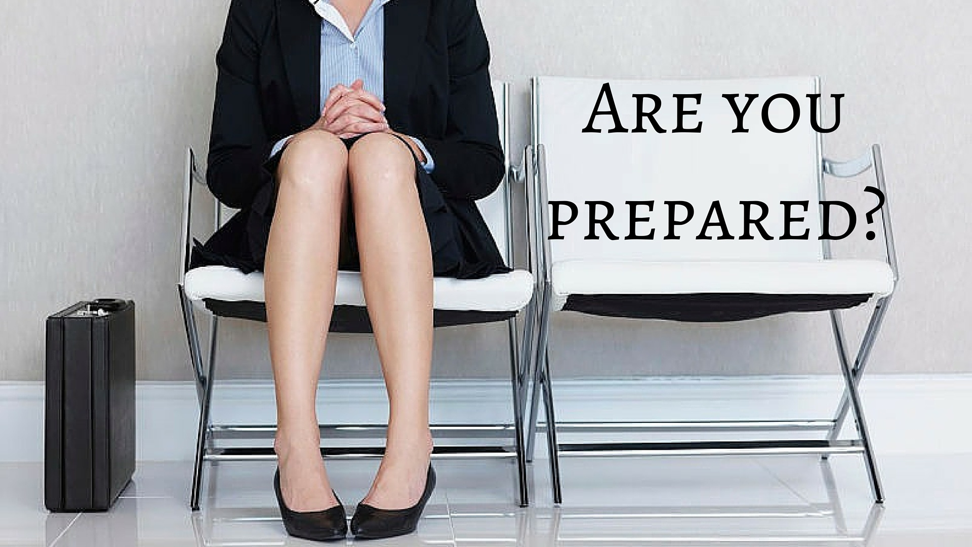 Are you prepared for your job interview?
