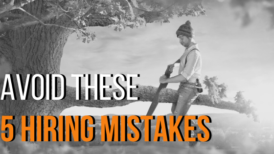 Avoid These 5 Hiring Mistakes
