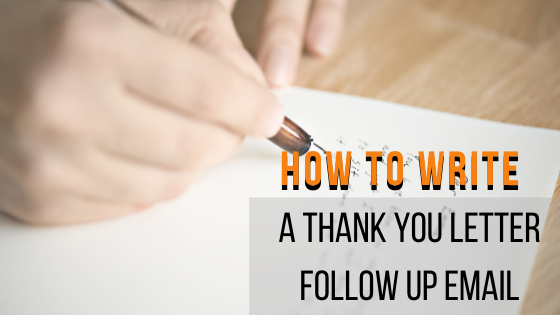 How To Properly Write a Thank You Letter _ Follow Up Email