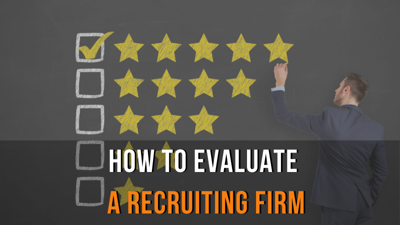 How to Evaluate a Recruiting Firm