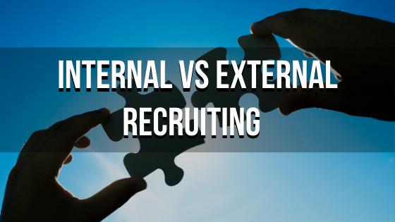 Internal vs External Recruiting