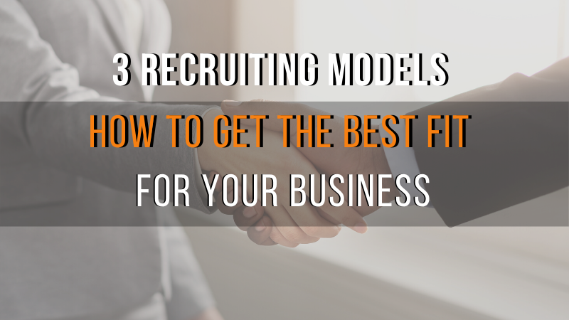 Is the Hybrid Recruiting Model right for your business