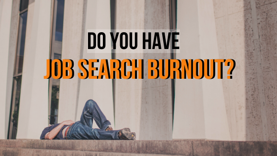 Job Search Burnout