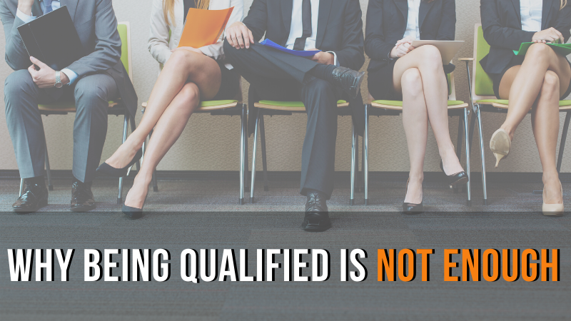 Why Being Qualified is not enough