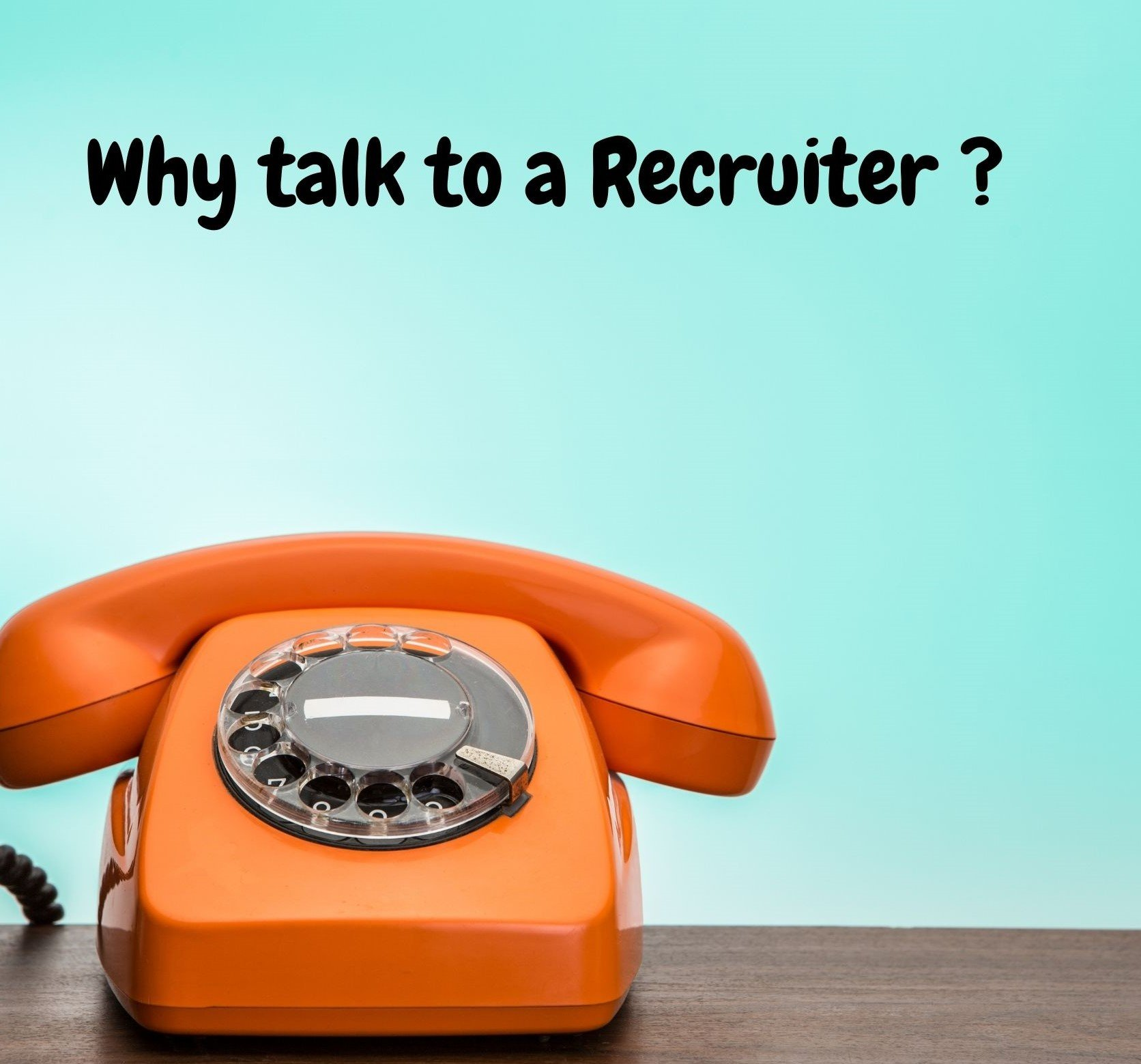 Why talk to a Recruiter blog