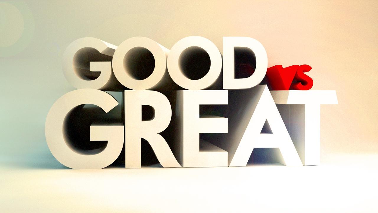 good-great