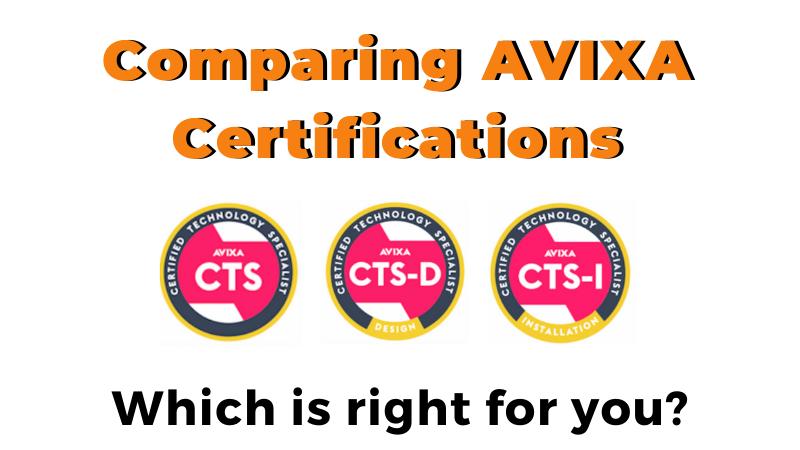 Comparing AVIXA CTS Certifications for AV professionals